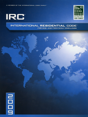 2009 International Residential Code (IRC)