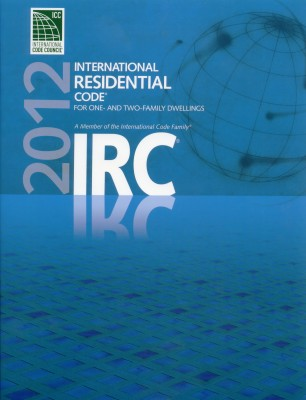 2012 International Residential Code (IRC)